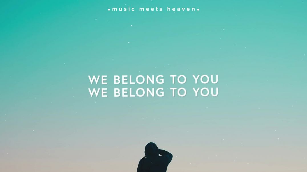 We Belong To You ~ Vineyard Worship (Lyrics)