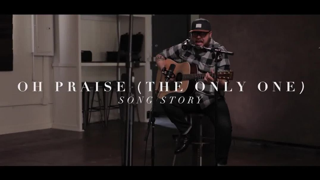 Oh Praise [The Only One] (Song Story) by Michael Farren