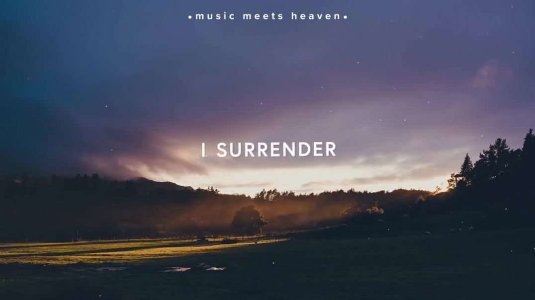 I Surrender (Lyrics)