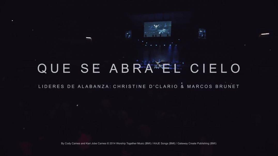 Que Se Abra El Cielo  (con Christine D'Clario Y Marcos Brunet)