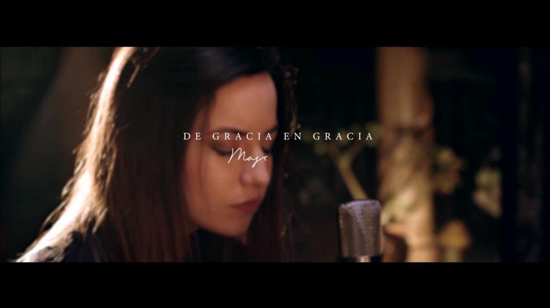Majo Solis - De Gracia En Gracia (Grace to Grace)