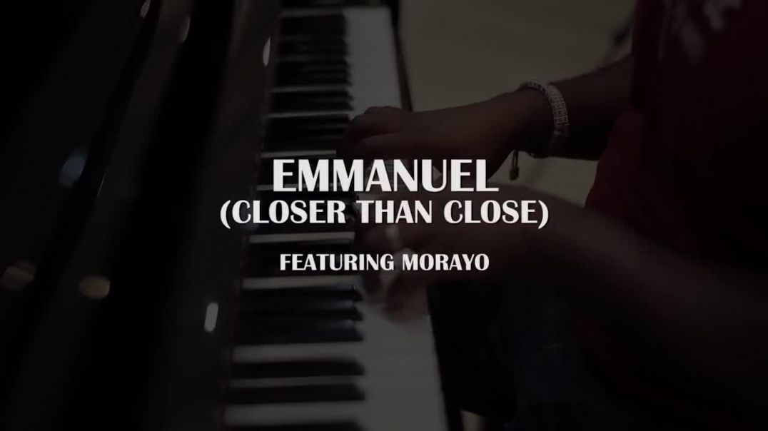 TY Bello feat. Morayo and George - EMMANUEL(Closer thank Close)