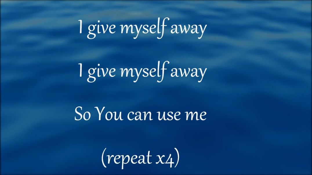 I give myself away and Here I am to worship w lyrics - William McDowel