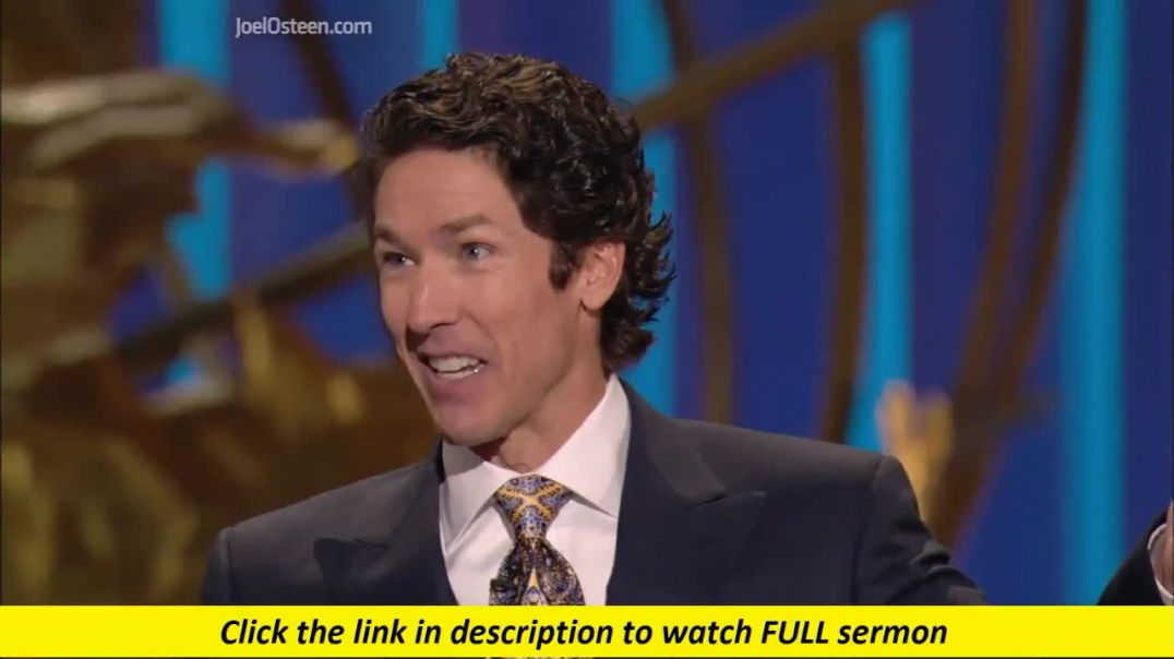 Joel Osteen — God Is A Rewarder
