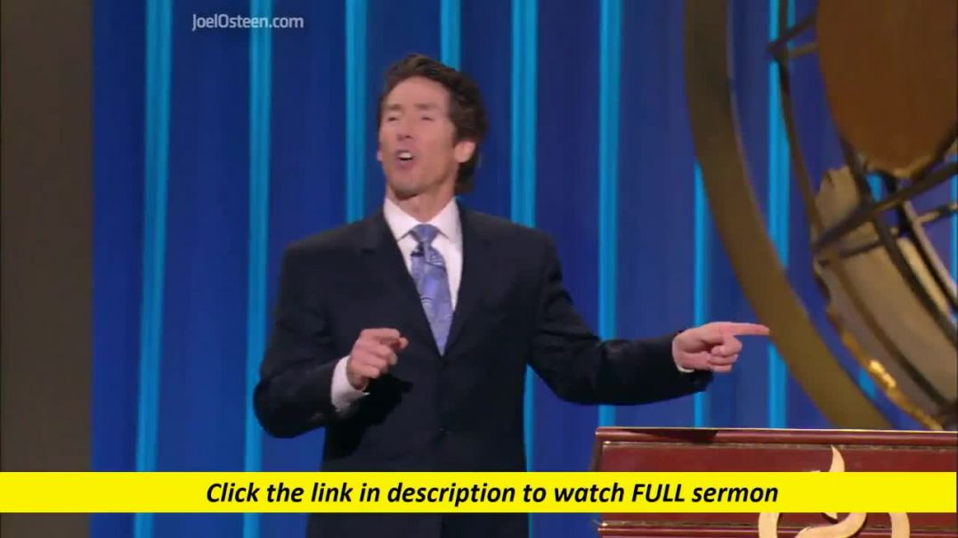 Joel Osteen — Making Deposits Everywhere You Go