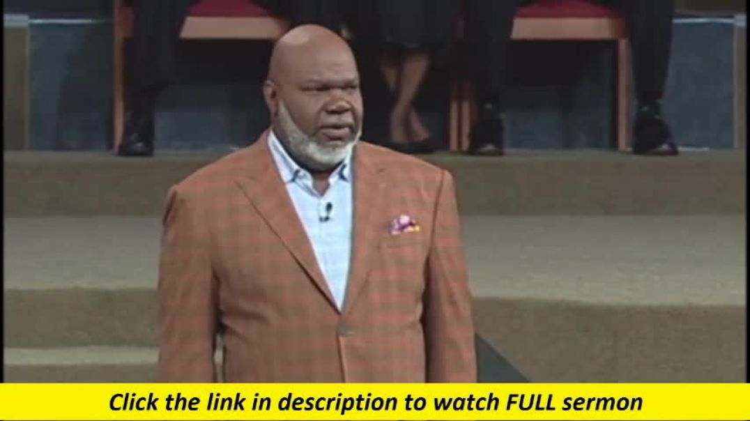 TD Jakes — God Has Moved On