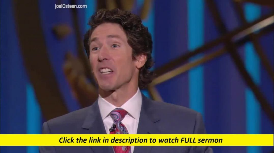 Joel Osteen — Making Room For Increase