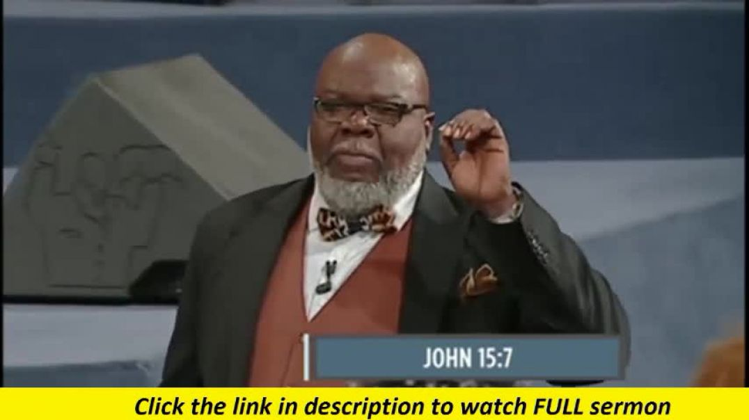 TD Jakes — Check You to Bless You