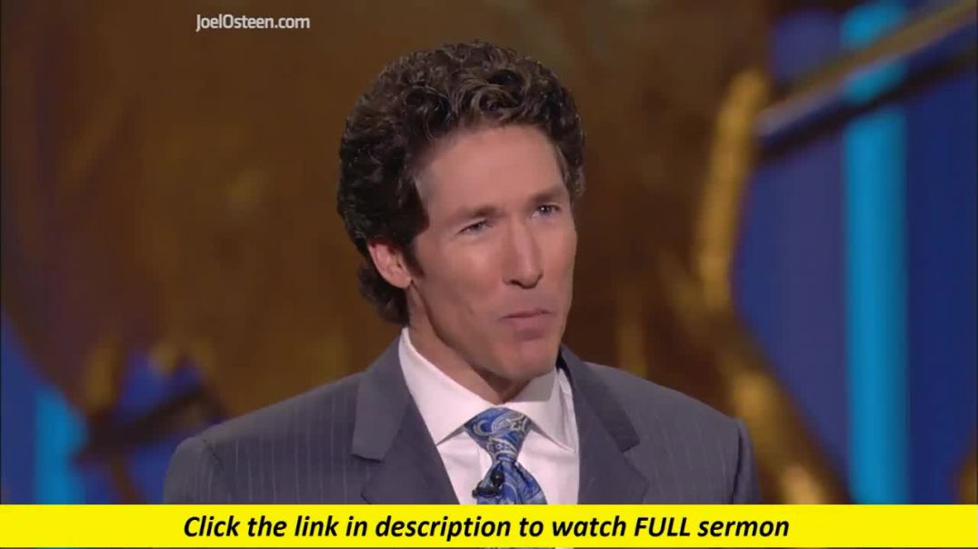 Joel Osteen — God Will Bring Justice Into Your Life