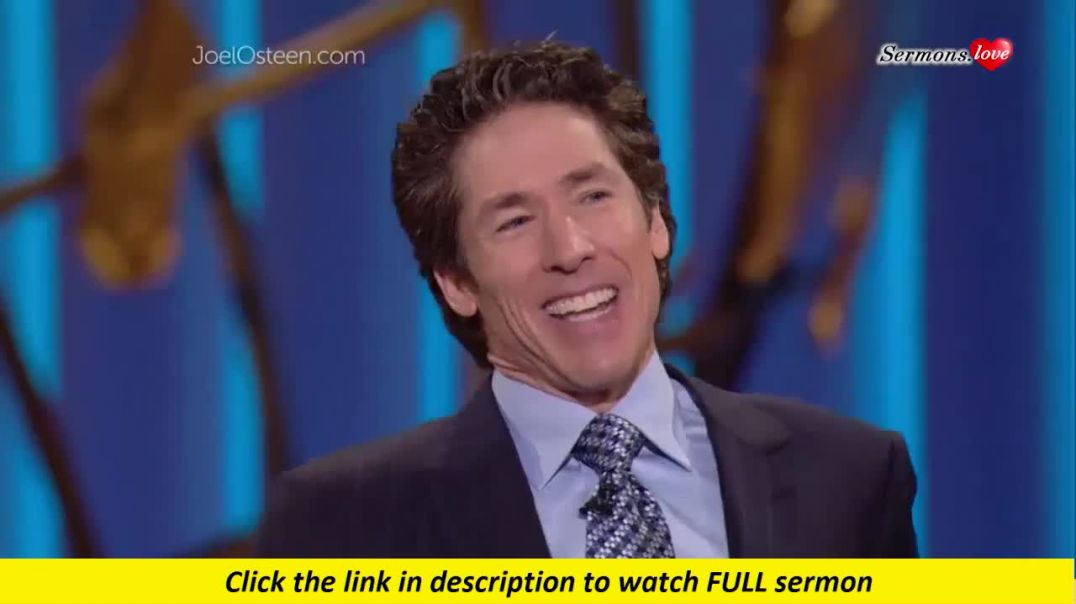 Joel Osteen — Have A Spirit Of Honor