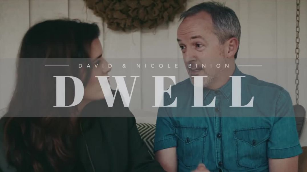 David & Nicole Binion - The Story of Dwell