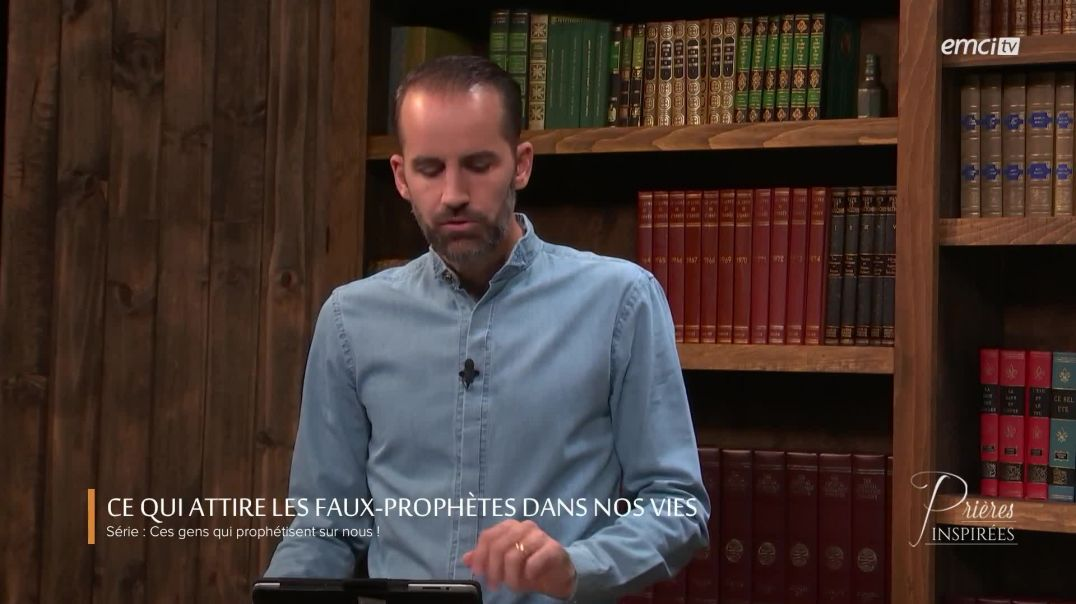 Ce qui attire les faux-prophètes dans nos vies