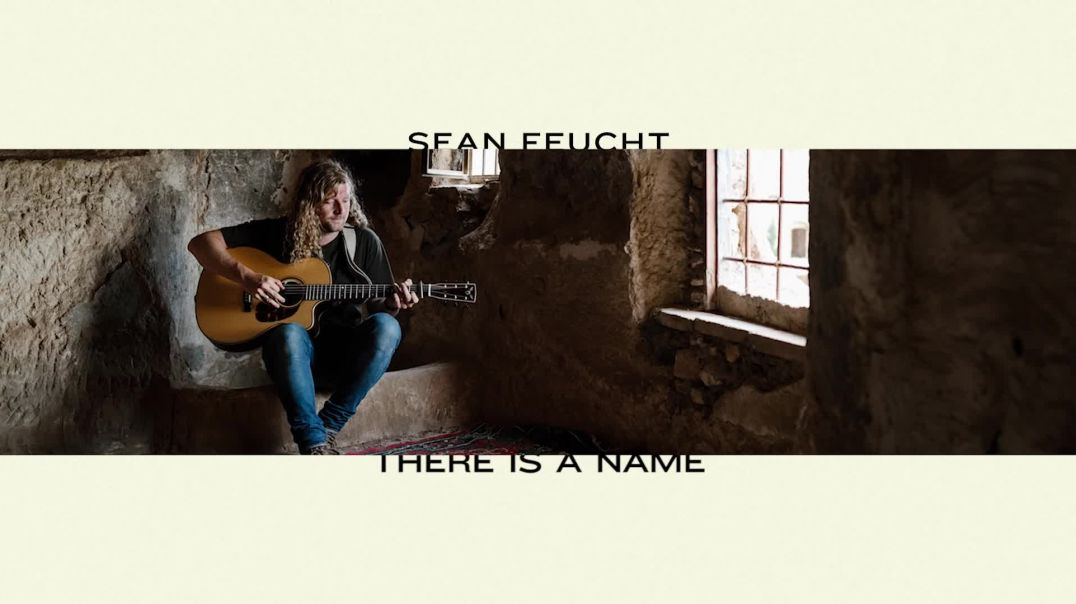 There Is A Name (Official Audio) - Sean Feucht  WILD