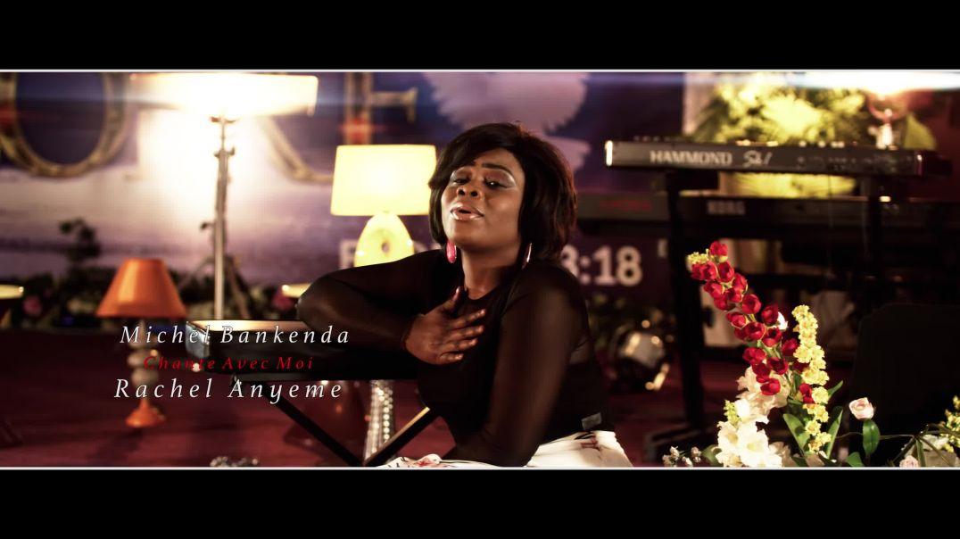 Michel Bakenda - Chante Avec Moi Rachel Anyeme