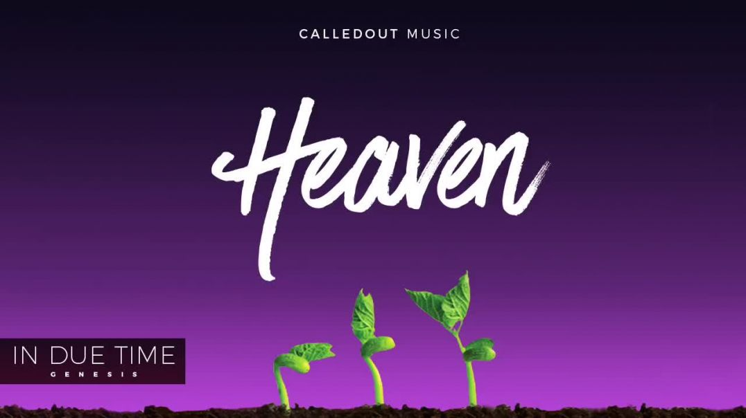 CalledOut Music - Heaven Ft Lisa Labi