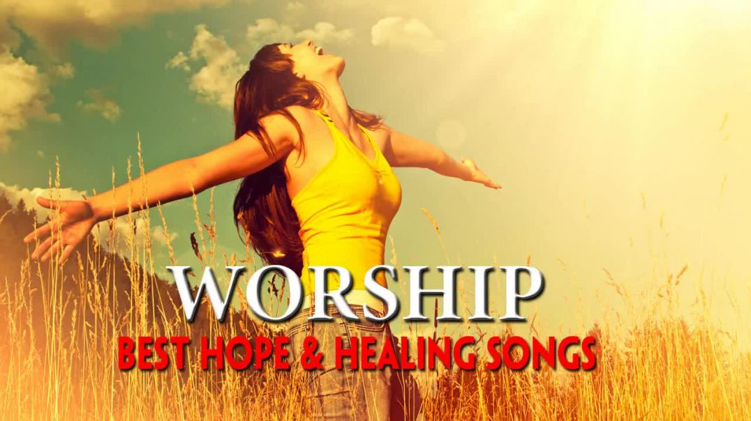 Greatest Praise and Worship Songs Collection