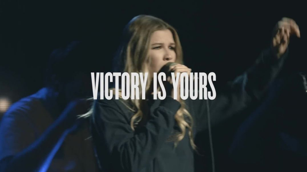 Victory is Yours  - Bethel Music