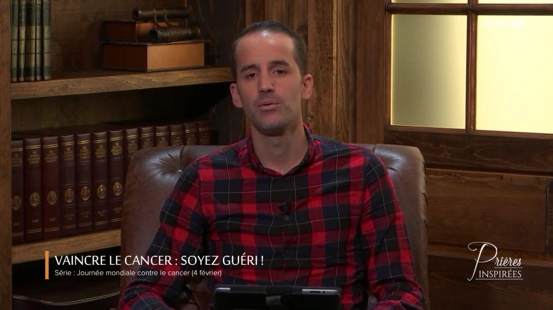 Vaincre le cancer : Soyez guéri !
