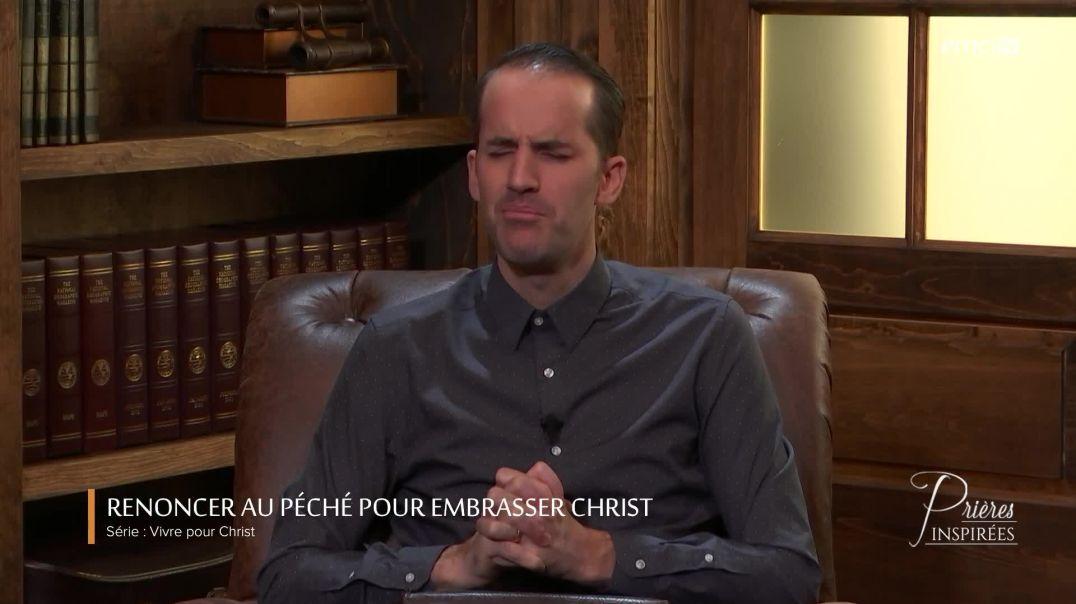 Renoncer au péché pour embrasser Christ