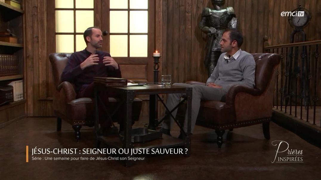 Jésus-Christ : Seigneur ou juste Sauveur ?