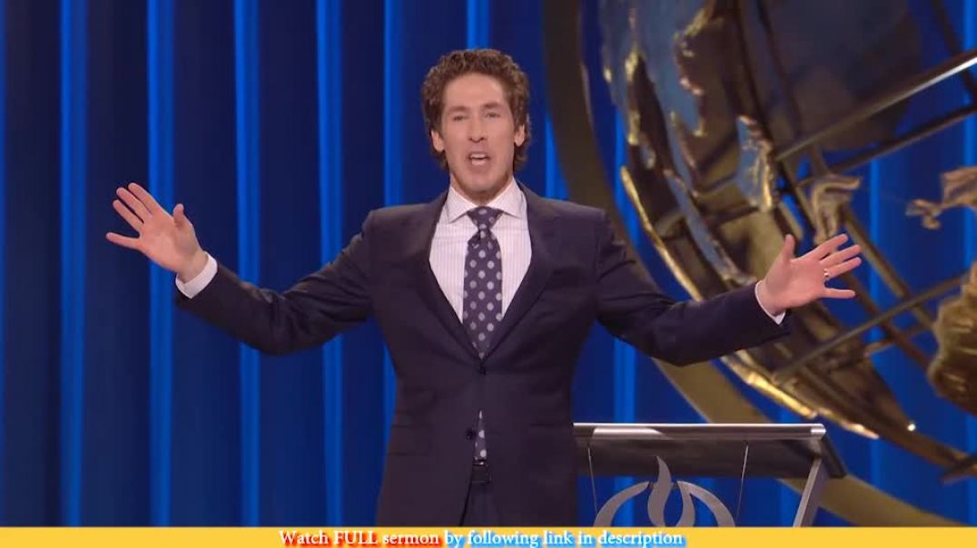 Joel Osteen — Protect Your Peace