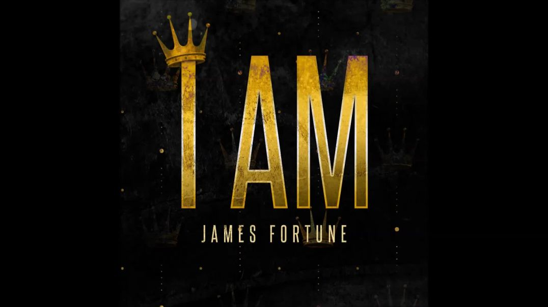 James Fortune - I AM feat. Deborah Carolina