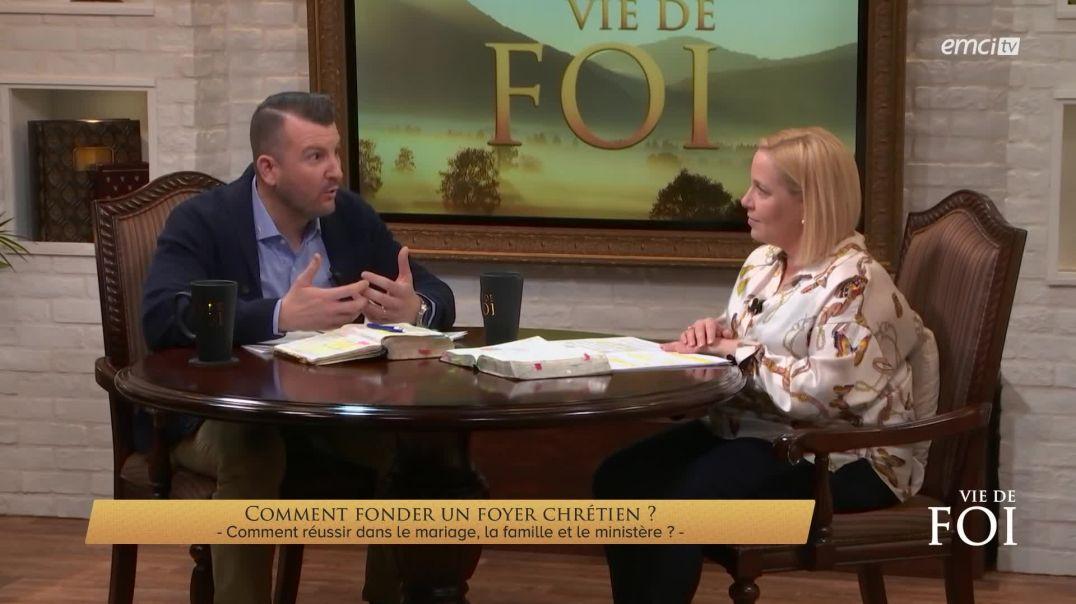 Comment fonder un foyer chrétien - Vie de Foi