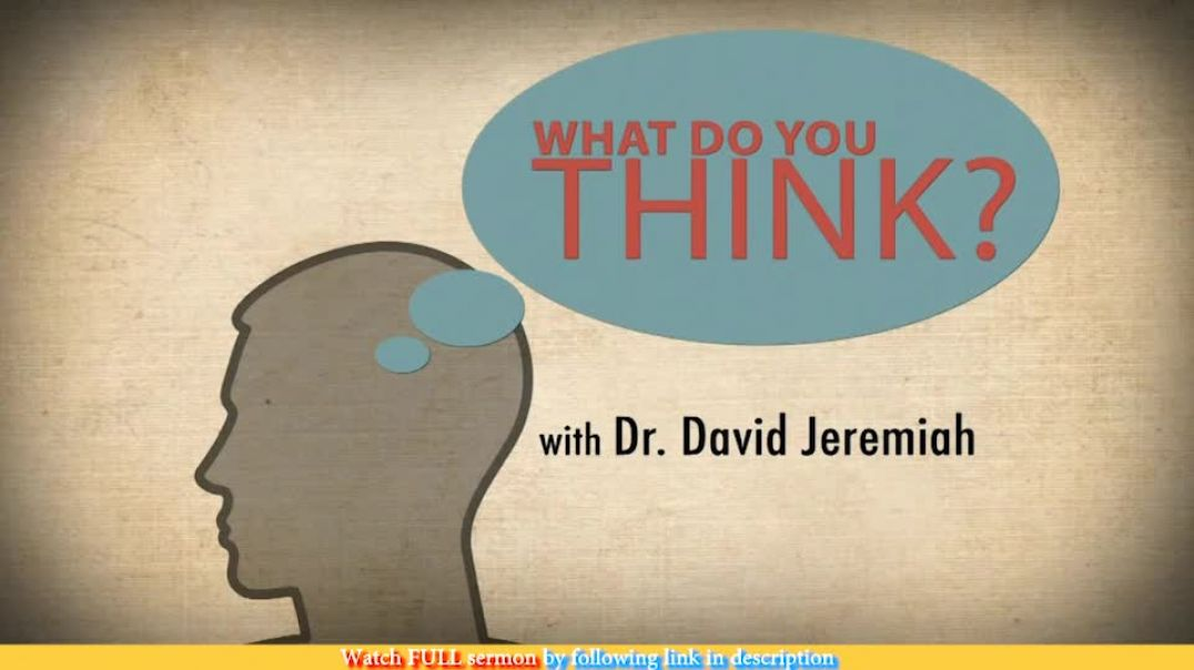 David Jeremiah — The Priority of a Devoted Mind