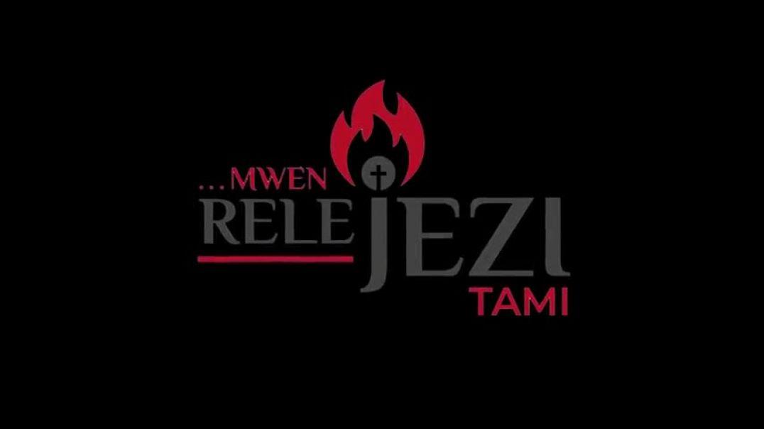 Tami Haiti // Mwen rele Jezi
