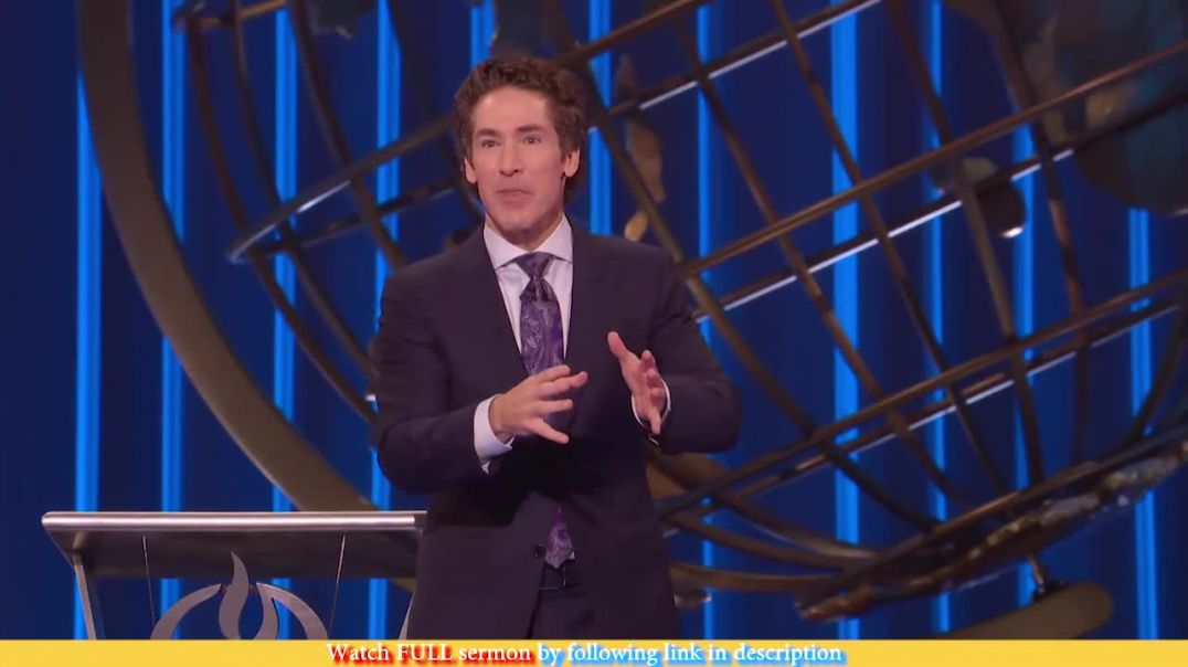 Joel Osteen — The Fight For Your Future