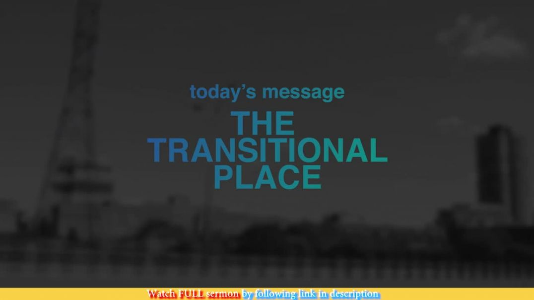 Jentezen Franklin — The Transitional Place