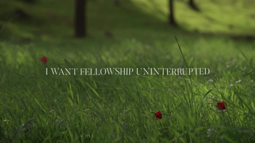 Fellowship Uninterrupted // Christen Ball ft. Galen Crew